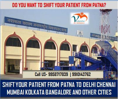 Vedanta Air Ambulance in Patna- Call Us in medical Emergency