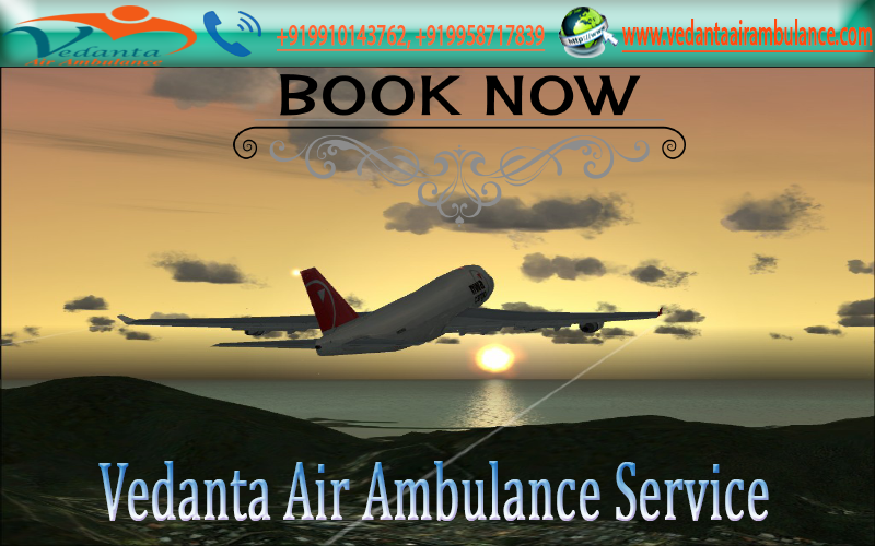 Air Ambulance in Silchar and Dimapur-Vedanta Air Ambulance